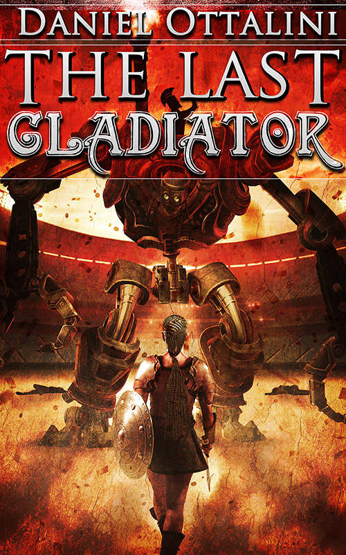 The-Last-Gladiator_800 Cover Reveal and Promo